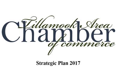 Tillamook Chamber 2017 Strategic Plan